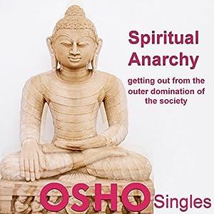 Spiritual Anarchy Speech