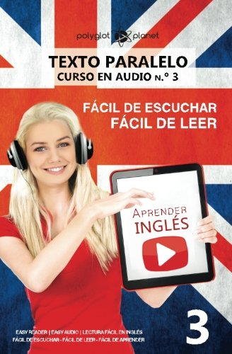 Download Aprender inglés  Texto paralelo - Fácil de leer  Fácil de escuchar: Lectura fácil en inglés (CURSO EN AUDIO) (Volume 3) PDF