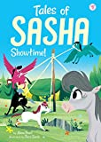 #7: Tales of Sasha 8: Showtime!
