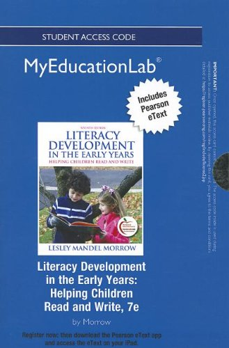 NEW MyEducationLab with Pearson eText -- Standalone Access Card -- for Literacy Development in the Early Years: Helping