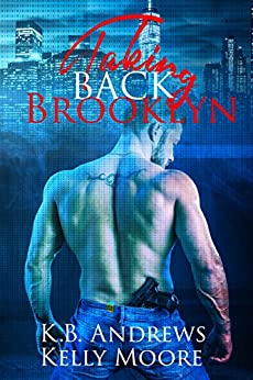 Taking Back Brooklyn (TDB Book 2) by [Moore, Kelly , Andrews, K.B.]