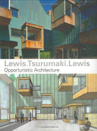 Lewis.Tsurumaki.Lewis: Opportunistic Architecture