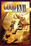 Good and Evil, Michael Pearl, 1934794376
