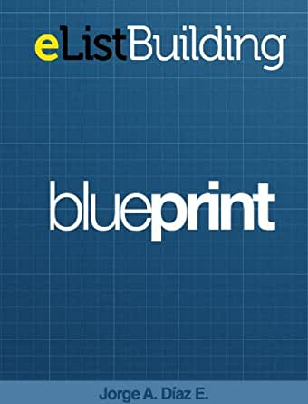 List Building Blueprint Ebook Jorge Alfonso