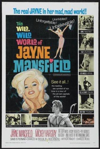 The Wild, Wild World of Jayne Mansfield Poster Movie 1968