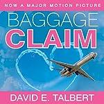 Baggage Claim | David E. Talbert