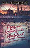 Fear and Loathing in the Wasteland (The Happy Bureaucracy)