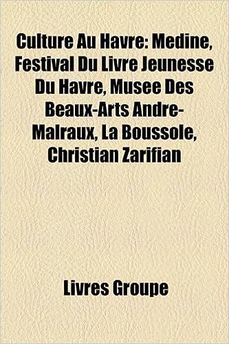 Amazon Fr Culture Au Havre Mdine Festival Du Livre