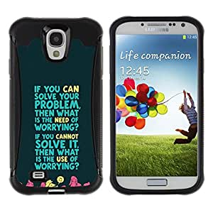 iKiki Tech / Estuche rígido - Worrying Problem Solving Life Quote Motivation - Samsung Galaxy S4 I9500