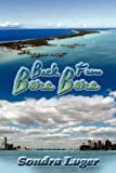 Back from Bora Bora, Sondra Lugar, 1595266070