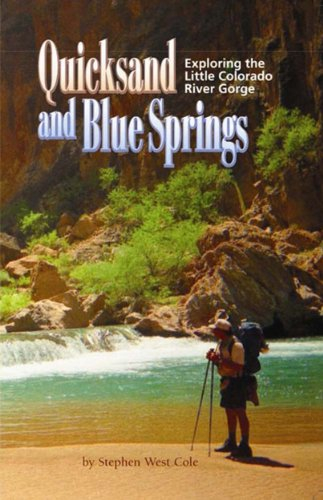 {{LINK{{ Quicksand And Blue Springs: Exploring The Little Colorado River Gorge. espera friendly writing Items Rhode Battle