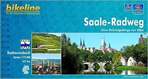 Saale Radweg Karte.Bikeline Radtourenbuch Saale Radweg Vom Fichtelgebirge Zur