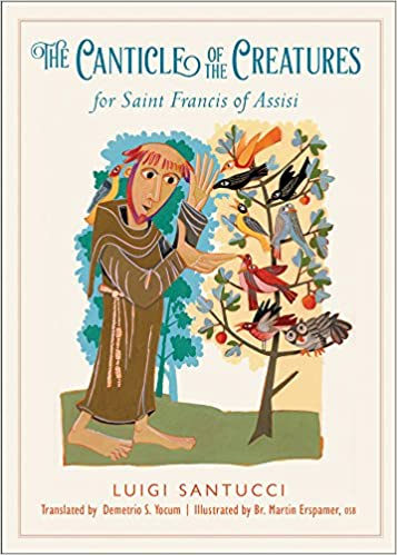 The Canticle Of The Creatures For Saint Francis Of Assisi Luigi