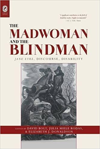 The Madwoman and the Blindman: Jane Eyre, Discourse, Disability (2015-09-01)