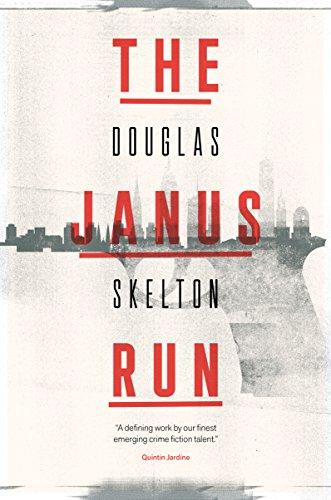 The Janus Run by [Skelton, Douglas]