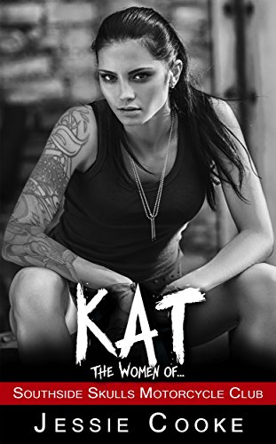 KAT: Southside Skulls Motorcycle Club (Southside Skulls MC Romance Book 6)