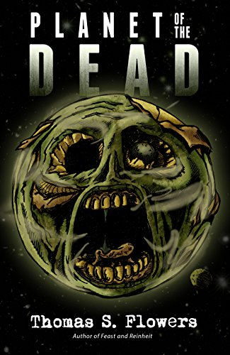 PLANET OF THE DEAD by [Flowers, Thomas S.]