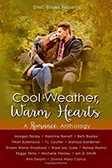 Cool Weather, Warm Hearts: A Romance Anthology Paperback