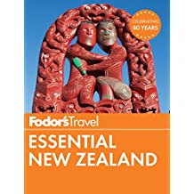 Fodor's Essential New Zealand (Full-color Travel Guide Book 1)