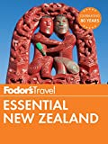 Fodor s Essential New Zealand (Full-color Travel Guide Book 1)