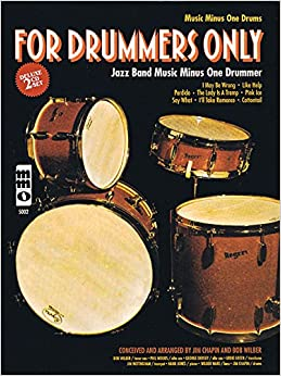 For Drummers Only: Jazz Band Music Minus One Drummer