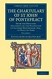 The Chartulary of St John of Pontefract, , 1108058671