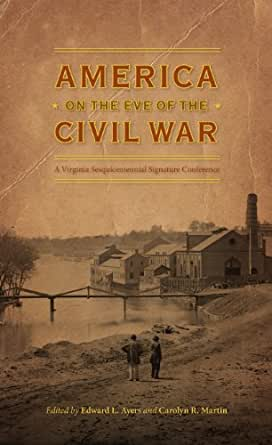 civil war edward l ayers The thin light of freedom by edward l ayers norton, w w  american civil  war historian edward ayers, in his new book the thin light of.