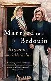 Married To A Bedouin by van Geldermalsen. Marguerite ( 2009 ) Mass Market Paperback