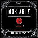 Moriarty: Sherlock Holmes, Book 2 | Anthony Horowitz