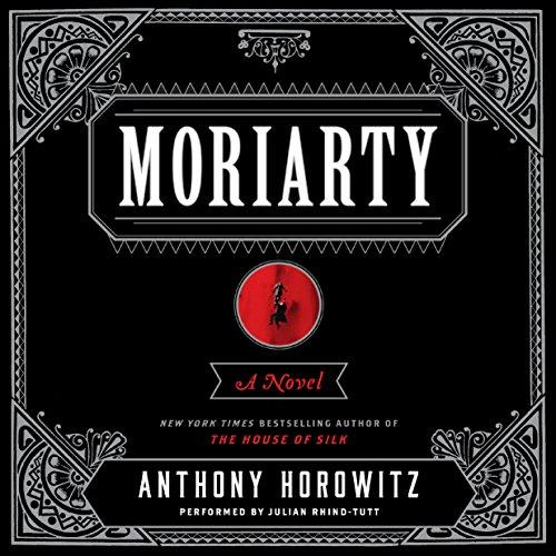 Moriarty: Sherlock Holmes, Book 2