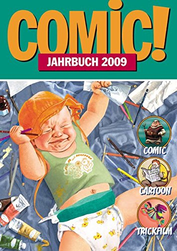 Comic!-Jahrbuch 2009: Comic - Cartoon - Trickfilm