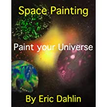 Space Painting: Paint your Universe