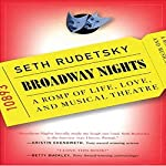 Broadway Nights: A Romp of Life, Love, and Musical Theatre | Seth Rudetsky