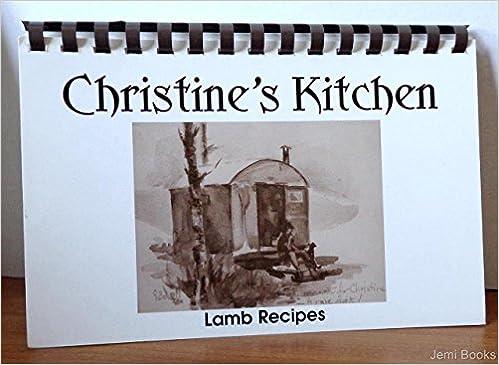Christine S Kitchen Lamb Recipes Regas Halandras Editor