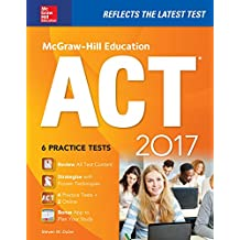 McGraw-Hill Education ACT 2017 Edition (Mcgraw Hill Education Act)