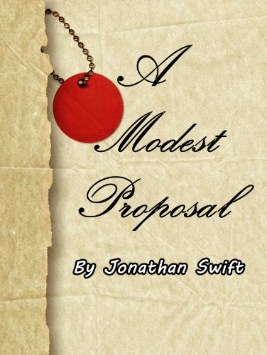 A Modest Proposal Illustrated Kindle Edition By Jonathan Swift
