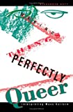 Making Things Perfectly Queer, Alexander Doty, 0816622442
