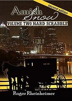 Amish Snow - Volume 2 - Hardscabble by [Rheinheimer, Roger]