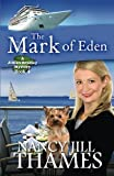 img - for The Mark of Eden: A Jillian Bradley Mystery, Book 4 book / textbook / text book