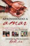 img - for Aprendiendo a Amar (Spanish Edition) book / textbook / text book