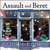 Assault and Beret: Hat Shop Mystery Series, Book 5   Jenn McKinlay