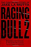 Raging Bull II: Continuing the Story of Jake La Motta