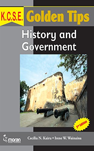 K C S E  Golden Tips: History and Government - Kindle