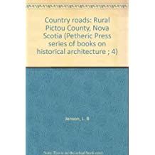 Country Roads: Rural Pictou County, Nova Scotia