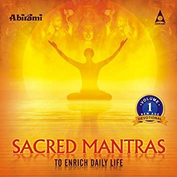 Sacred Mantras To Enrich Daily Life Vol 1