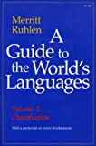 A Guide to the World's Languages, Merrit Ruhlen, 0804712506