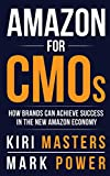 Amazon For CMOs: How Brands Can Achieve Success
