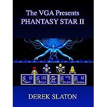 The VGA Presents:  Phantasy Star II