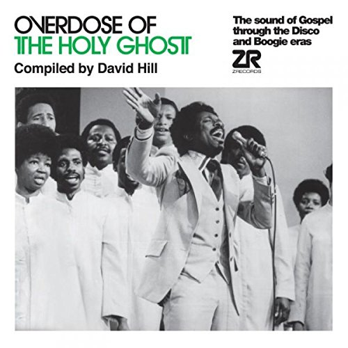 Overdose of the Holy Ghost Compiled By David Hill [12 inch Analog]                                                                                                                                                                                                                                                    <span class=