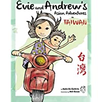 Evie and Andrew's Asian Adventures in Taiwan